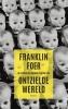 <b>Franklin  Foer</b>,Ontzielde wereld