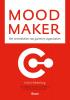 John  Hokkeling, Laura de la Mar,Mood maker - Het ontwikkelen van gastvrije organisaties