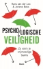 Hans van der Loo, Joriene  Beks,Psychologische veiligheid