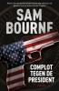Sam  Bourne,Complot tegen de president