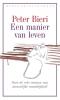 <b>Peter  Bieri</b>,Een manier van leven