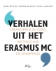 Verhalen uit het Erasmus MC,veranderen in de zorg, wetenschap en onderwijs
