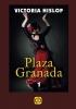 Victoria Hislop,Plaza Granada (2 banden)