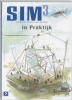 M.  Jonker, E.  Kruithof,SIM 3 in Praktijk