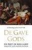 <b>Leo  Noordegraaf, Gerrit  Valk</b>,De gave Gods