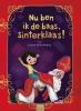 Sanne  Miltenburg,Nu ben ik de baas, Sinterklaas!