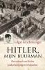 Edgar  Feuchtwanger,Hitler, mijn buurman
