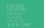 Julie B.  Carr,Elke dag dichterbij - nieuwe editie