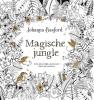 <b>Johanna  Basford</b>,Magische Jungle