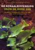 Ewald  Lieske, Robert  Myers,De koraalriffengids voor de Rode Zee
