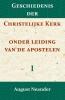 August Neander,Geschiedenis der Christelijke Kerk onder leiding van de Apostelen I