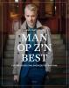 <b>Arno  Kantelberg</b>,Man op z`n best