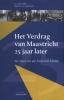 Jo  Cortenraedt, Maarten van Laarhoven,Het Verdrag van Maastricht 25 jaar later