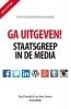 Sjuul  Paradijs, Jan-Kees  Emmer,Ga Uitgeven!  Staatsgreep in de Media..    Einstein Books