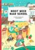 Floortje  Schoevaart,Nooit meer naar school (set van 6)