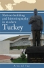Armand  Sag,Nation-building and historiography in modern Turkey