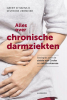Séverine  Vermeire Geert  D`Haens,Alles over chronische darmziekten