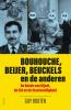 <b>Guy  Bouten</b>,Bouhouche, Beijer, Beuckels en de anderen