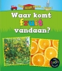 <b>Linda  Staniford</b>,Waar komt fruit vandaan?, Van boer naar bord!