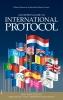 Mark  Verheul Gilbert  Monod De Froideville,An Expert`s Guide to International Protocol