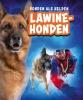 <b>Sara  Green</b>,Lawinehonden, Honden als helden