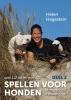 Helen  Hagestein ,Spellen voor Honden 2