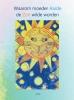 Juma Rath ,Waarom moeder Aarde de Zon wilde worden