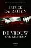 Patrick De Bruyn ,De vrouw die liefhad