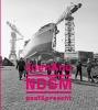 <b>Elisabeth  Spits, Bas  Kok, Marlies  Hummelen</b>,NDSM toen & nu past & present