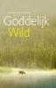 Rudy  Vandamme Ann  Sterckx,Goddelijk wild