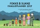 <b>John Stuart  Reid, Bastiaan  Geleijnse,  van Tol</b>,Fokke &amp; Sukke familieplanner 2017