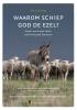 Klaas de Jong ,Waarom schiep God de ezel?