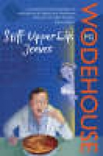 Wodehouse, PG Stiff Upper Lip, Jeeves