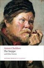Chekhov, Anton Pavlovich The Steppe and Other Stories