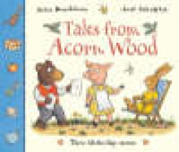 Donaldson, Julia Tales from Acorn Wood