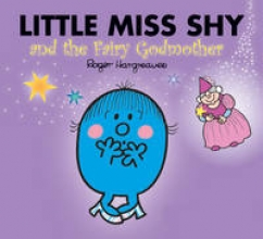 Hargreaves, Roger Little Miss Shy and the Fairy Godmother