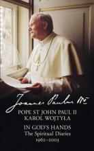 Paul II, Pope St John In God`s Hands
