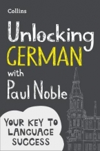 Paul Noble Unlocking German with Paul Noble