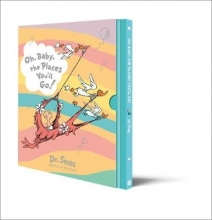Dr Seuss Oh, Baby, The Places You`ll Go! Slipcase edition