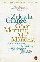 Grange, Zelda la Good Morning, Mr Mandela