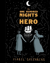 Greenberg, Isabel One Hundred Nights of Hero