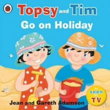 Adamson, Jean Topsy and Tim: Go on Holiday