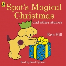 Hill, Eric Spot`s Magical Christmas and Other Stories
