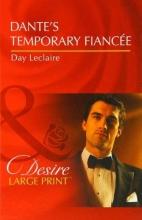 Leclaire, Day Dante`s Temporary Fiancee