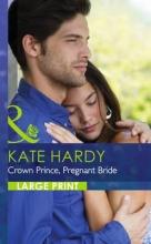 Hardy, Kate Crown Prince, Pregnant Bride