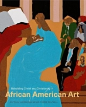 Phoebe Wolfskill,   James Romaine Beholding Christ and Christianity in African American Art