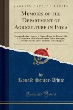 Senior-White, Ronald Senior-White, R: Memoirs of the Department of Agriculture in