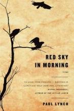 Lynch, Paul Red Sky in Morning