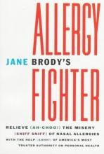 Jane Brody Jane Brody`s Allergy Fighter