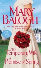 Balogh, Mary The Temporary Wife A Promise of Spring